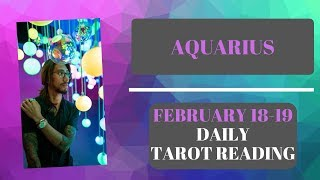 """AQUARIUS - """"THE GAMES THEY PLAY SO YOU COMMIT"""" FEBRUARY 18-19 DAILY TAROT READING"""