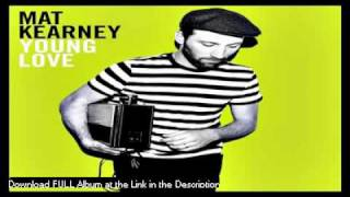 Mat Kearney  - Young Dumb and In Love - LYRICS (Young Love Album 2011)
