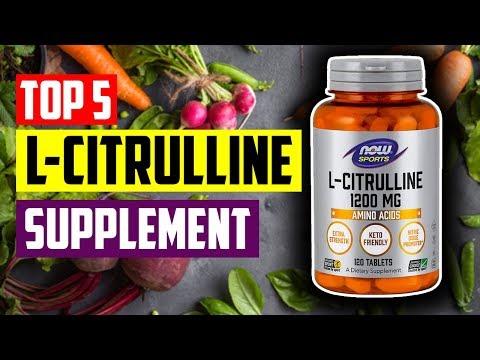 Best Citrulline Supplements: Top 5 Best L-Citrulline Supplements For Immune & Sex Drive