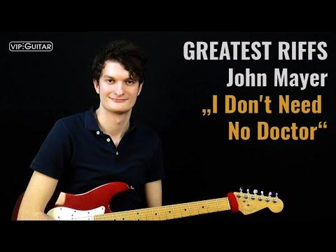 "✪ GREATEST RIFFS: John Mayer ""I Don"