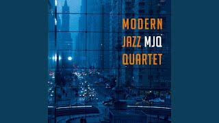 Provided to YouTube by Believe SAS D & E · Modern Jazz Quartet M.J....