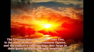 The Greatest Story Ever Told - Take Two Book Video Trailer