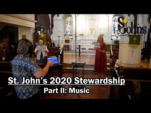 St. John's 2020 Stewardship Part II: Music