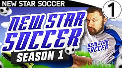 BRAND NEW TEAM!! - NEW STAR SOCCER! #01
