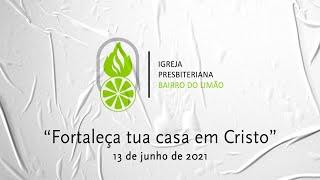 FORTALEÇA TUA CASA EM CRISTO