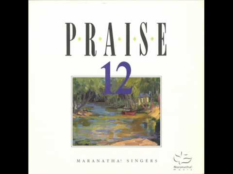 Maranatha! Singers - Lord I Lift Your Name On High (Original Version)