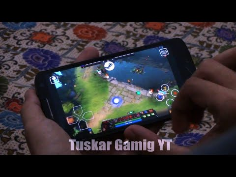 Playing Dota 2 On Mobile  - Testing Dota 2 On  Android
