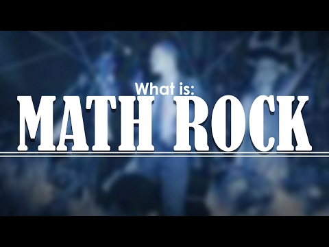 What is MATH ROCK?!|The Genre Handbook