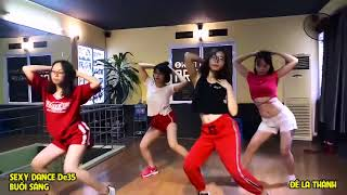 THÀNH QUẢ LỚP De35 VÀ CÂU CHUYỆN CÁI QUẦN - SEXY DANCE | HỌC NHẢY HIỆN ĐẠI