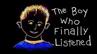 kids story - The Boy Who Finally Listened