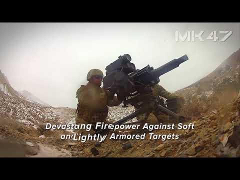 MK47 40mm Advanced Grenade Launcher
