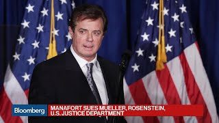 Manafort Sues Mueller, Rosenstein and Justice Department 2017 Video