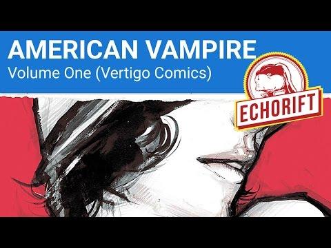 American Vampire Vol 1 Comic Book Review