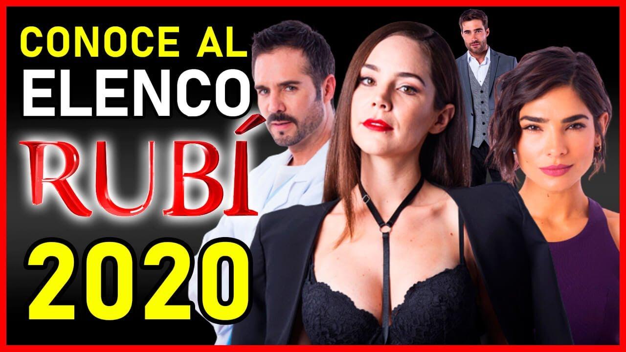 Rubí 2020 Elenco Y Nuevos Personajes De La Novela De Univision Vidamoderna Com Youtube