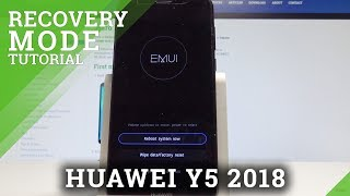 How to Use Recovery Mode on HUAWEI Y5 2018 - Open & Exit Recovery Mode