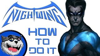 Nightwing Movie - How to do it!