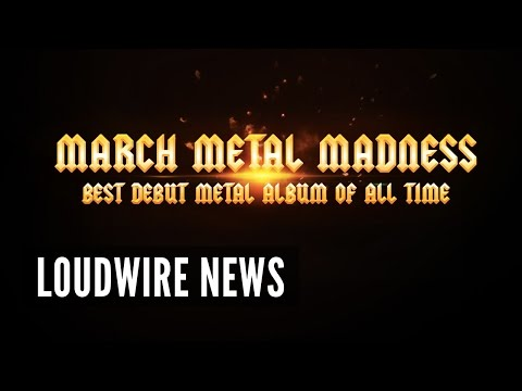 Best Debut Metal Album of All Time - March Metal Madness