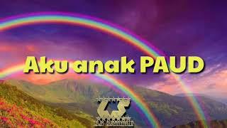 Lagu Anak Indonesia | Aku Anak PAUD