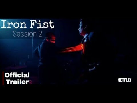 Marvel Iron Fist- Session 2 _ Official Trailer [HD]_HD