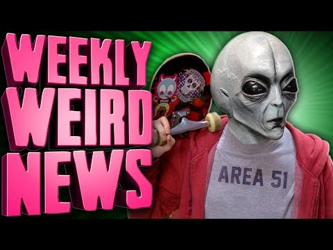 Storm Area 51, Fellow Teens - Weekly Weird News