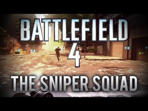 The Sniper Squad (Battlefield 4 Beta) [#2]