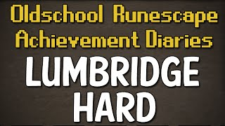 Lumbridge/Draynor Hard Achievement Diary Guide | Oldschool Runescape