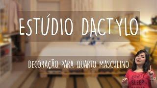 Estúdio Dactylo -  Decoração para Quarto Masculino