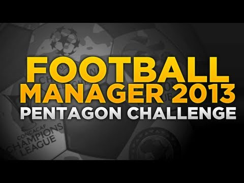 Pentagon Challenge Ep.1 - It Begins | Football Manager 2013