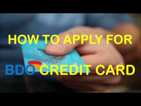 How To Apply For Bdo Credit Card