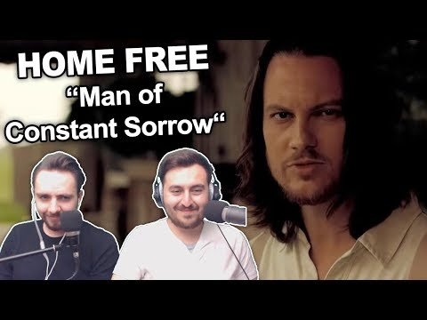 Home Free  Man of Constant Sorrow Singers Reaction