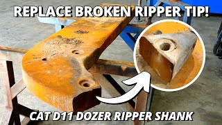 Replace BROKEN Tip on Ripper Shank for Caterpillar D11 Dozer | Welding Fabrication