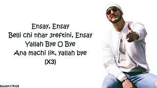 Saad lamjarred & mohamed ramadan Ensay lyrics