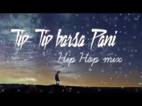 01 Tip barsa pani Hip Hop mixakshay the AHQ mp3 Download link in Descript