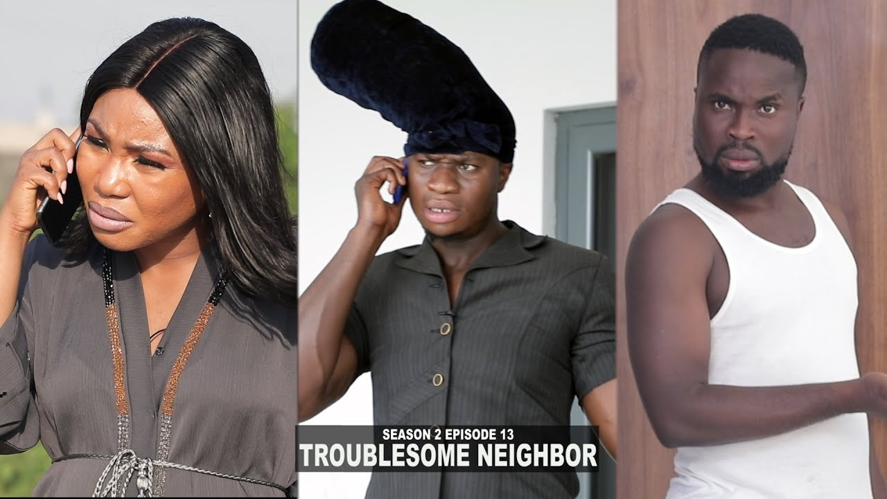 Sirbalo Comedy – Troublesome Neighbour