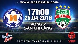 truc tiep shb da nang vs bbinh duong - vleague 2016