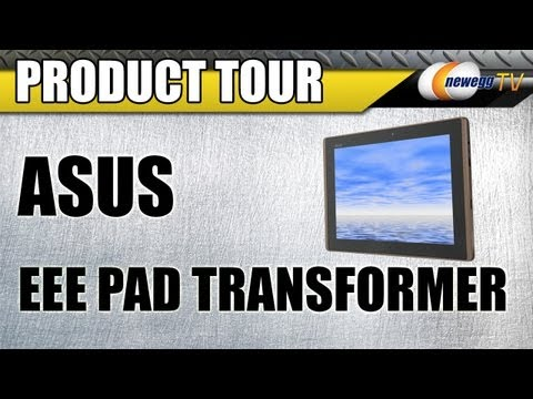 Newegg TV: ASUS EEE Pad Transformer Android Tablet PC Product Tour