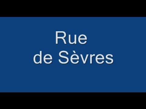 Rue de Sèvres  Paris Arrondissement  6e,7e, 15e