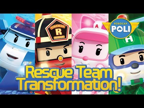 Rescue Team Transformation !   Robocar Poli Special Clips