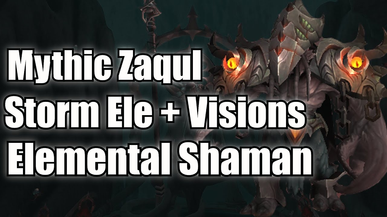 Mythic Zaqul Elemental Shaman Storm Elemental Build But With Good Rng Youtube