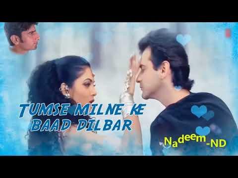Dilbar Dilbar Full HD Video   Sirf Tum  ...