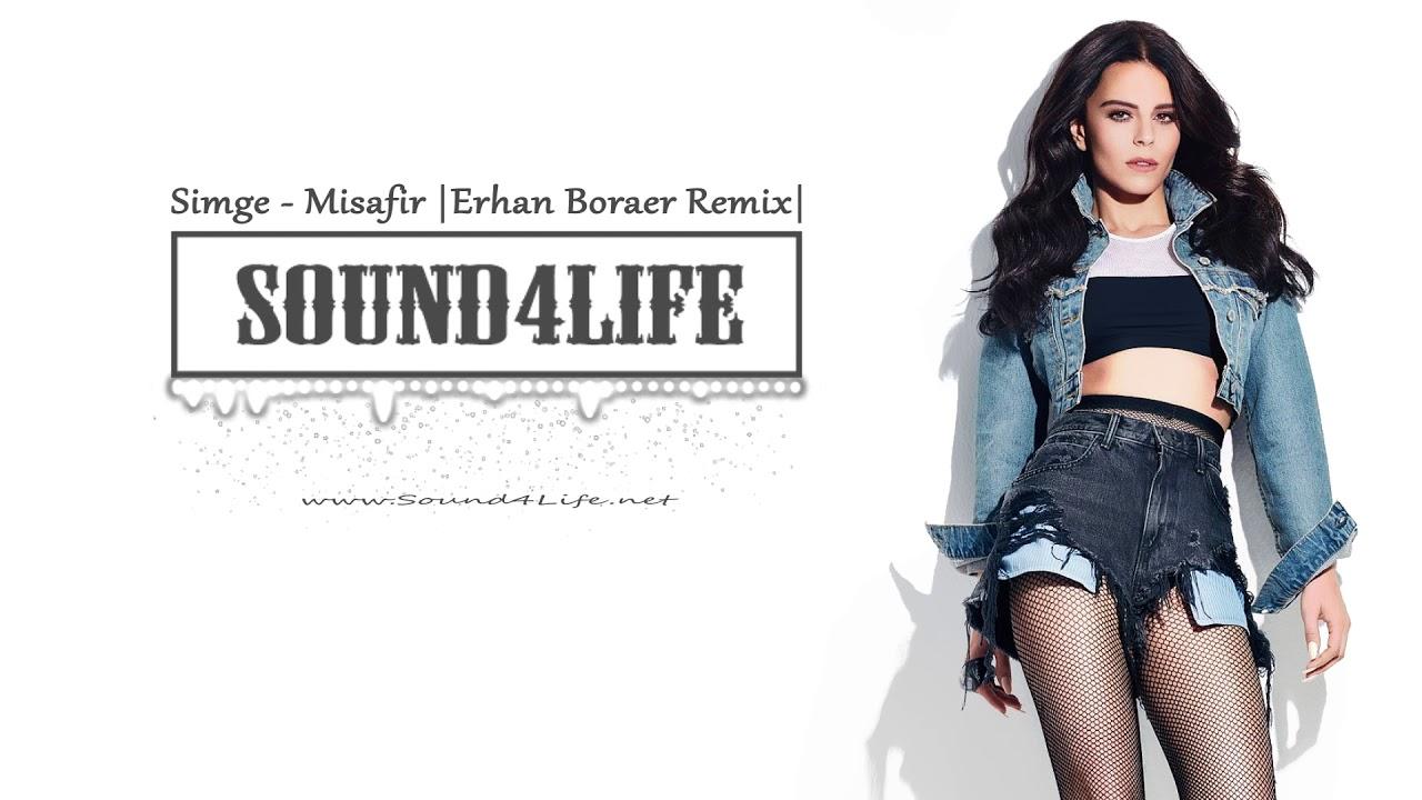 Simge - Misafir (Erhan Boraer Remix) #Sound4Life #1