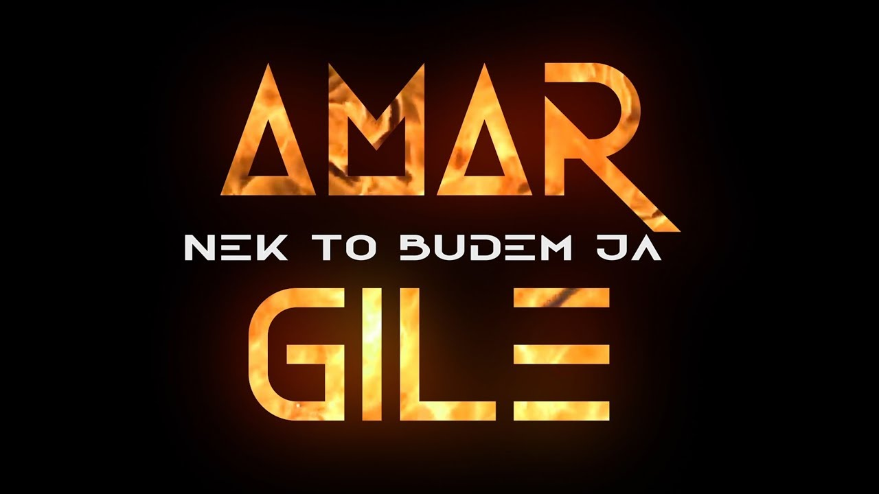 AMAR GILE - Nek to budem ja (Official Lyrics Video) 2019