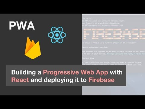 How To Create A Progressive Web Application With React And Deploy It To Firebase. **tutorial**