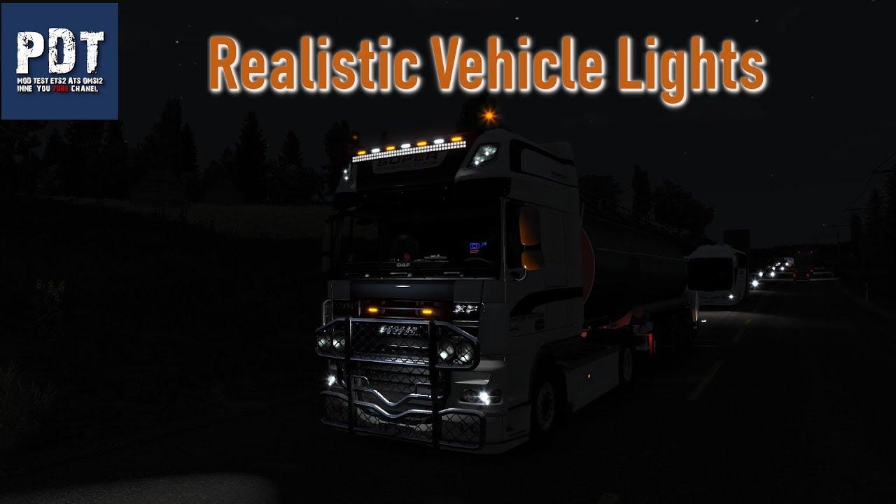 [ETS2  V1 34]   PDT   Realistic Vehicle Lights v 4 1 – by Frkn64