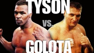 Mike Tyson  vs. Andrew Golota