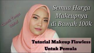 Video TUTORIAL FLAWLES MAKEUP UNTUK PEMULA PRODUK ANTI MAHAL (Beginner Makeup) download MP3, 3GP, MP4, WEBM, AVI, FLV Oktober 2019