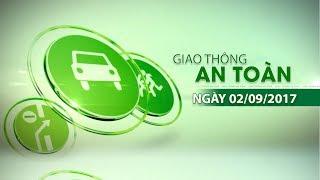 VTC14 | Bản tin giao thông an toàn ngày 2/09/2017