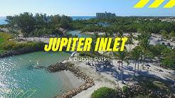 Jupiter Inlet & Dubois Park - Jupiter, Florida - Aerial footage