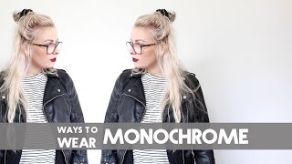 WAYS TO STYLE MONOCHROME | THE VINTAGE VISION