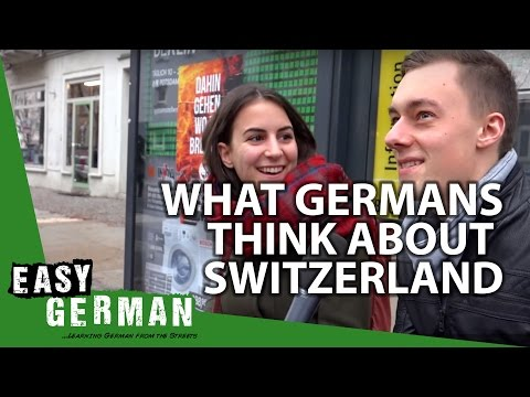 What do Germans think about Switzerland? | Easy German 119